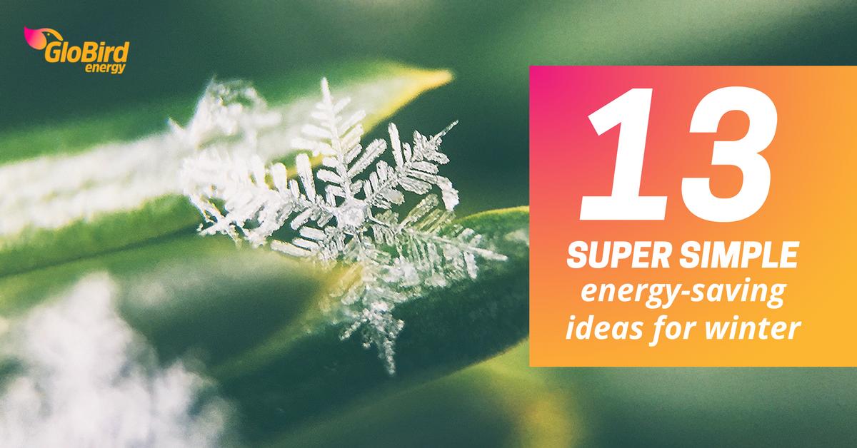 Very Simple Energy Winter Saving Ideas