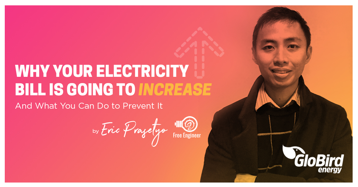 Why Are Electricity Prices Increasing? How Can I Prevent It?