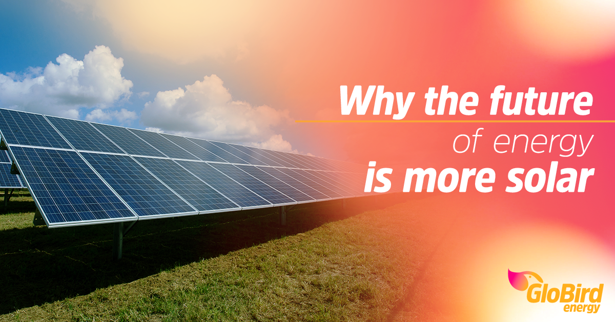 Why the future of energy is more solar