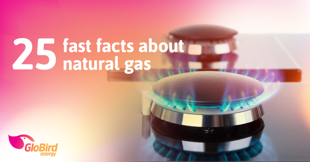 25 fast facts about natural gas
