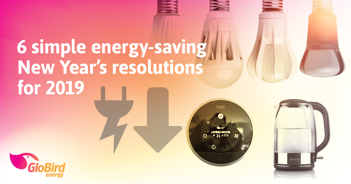 6 simple energy-saving New Year's resolutions for 2019