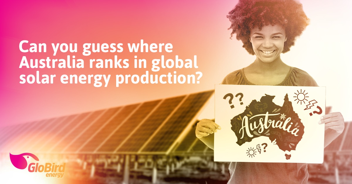 Can you guess where Australia ranks in global solar energy production?