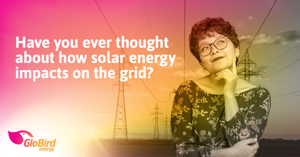 Have you ever thought about how solar energy impacts on the grid?