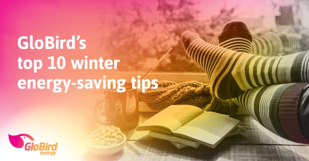 GloBird's Top 10 Winter Energy-Saving Tips