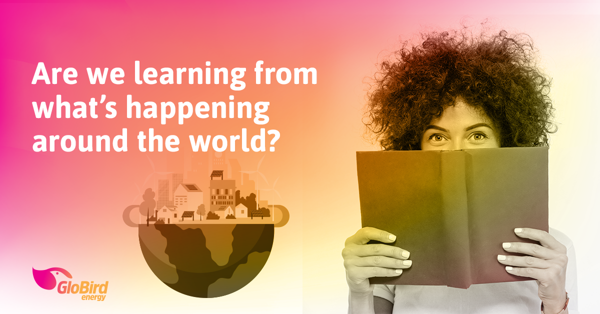 Are we learning from what's happening around the world?