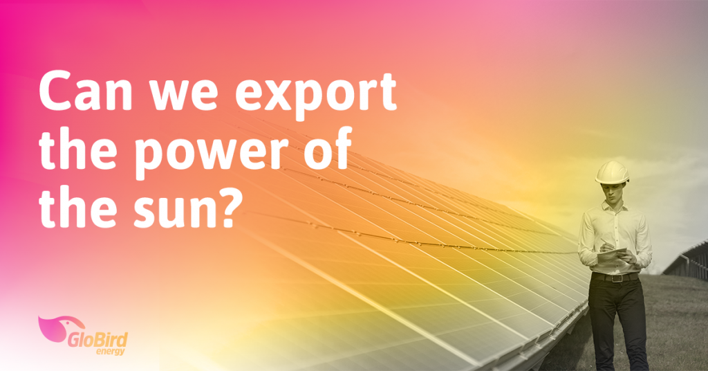Can we export the power of the sun?